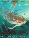 A Treasury of Mermaids: Mermaid Tales from Around the World - Shirley Climo - Hardcover