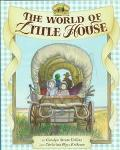 World of Little House (Little House Books Series)