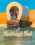 Mississippi Mud: 3 Prairie Journals - Ann Warren Turner - Hardcover - 1 ED