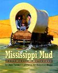 Mississippi Mud: 3 Prairie Journals