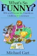 What's so Funny?: Wit and Humor in American Children's Literature