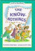 The Know-Nothings: (I Can Read Book Series: Level 2) - Michele Sobel Spirn - Hardcover - 1st ed