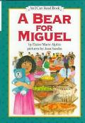 A Bear for Miguel: (I Can Read Book Series: Level 3) - Elaine Marie Alphin