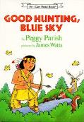 Good Hunting, Blue Sky: (I Can Read Book Series: Level 2)