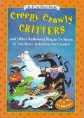 Creepy Crawly Critters and Other Halloween Tongue Twisters (I Can Read Book Series: Level 1)