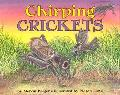 Chirping Crickets - Melvin Berger - Hardcover