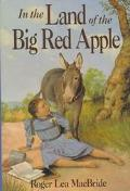 In the Land of the Big Red Apple - Roger Lea MacBride