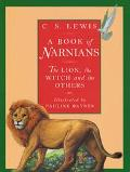 A Book of Narnians: The Lion, the Witch and the Others - James Riordan - Hardcover