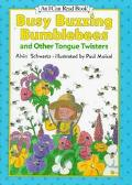 Busy Buzzing Bumblebees and Other Tongue Twisters (I Can Read Book Series: Level 1) - Alvin ...