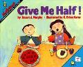 Give Me Half! - Stuart J. Murphy