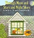 Through Moon and Stars and Night Skies - Ann Warren Turner - Hardcover - 1st ed