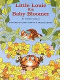 Little Louie the Baby Bloomer - Robert Kraus - Hardcover - 1 ED