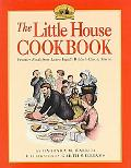 Little House Cookbook Froniter Foods from Laura Ingall Wilder's Classic Stories/Newly Repack...