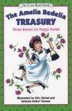 The Amelia Bedelia Treasury: Three Books by Peggy Parish (An I Can Read Book)