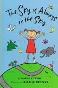 Sky Is Always in the Sky - Karla Kuskin - Hardcover - 1 ED