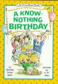 A Know-Nothing Birthday: (I Can Read Book Series: Level 2) - Michele Sobel Spirn