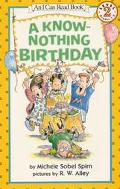 A Know-Nothing Birthday: (I Can Read Book Series: Level 2)