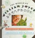 The World of William Joyce Scrapbook - William Joyce - Hardcover