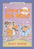 Little Wolf, Big Wolf: (I Can Read Book Series: Level 2)