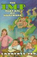 The Imp That Ate My Homework - Laurence Yep