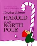 Harold at the North Pole - Crockett Johnson - Hardcover