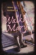 Walking Mary