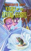 Night of the Living Gerbil - Elizabeth Levy - Hardcover - 1 ED