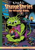 Little Lit Strange Stories for Strange Kids