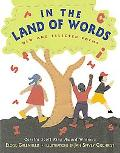 In the Land of Words New and Selected Poems