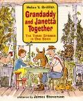 Grandaddy and Janetta Together: The Three Stories in One Book - Helen V. Griffith - Library ...