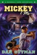 Mickey & Me A Baseball Card Adventure