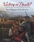 Victory or Death Stories of the American Revolution