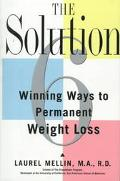 The Solution: The 6 Causes and 6 Cures of Weight Problems