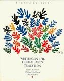 Writing in the Liberal Arts Tradition