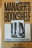 Manager's Bookshelf: A Mosaic of Contemporary Views