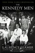 Kennedy Men The Laws of the Father, 1901-1963