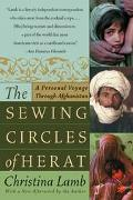 Sewing Circles of Herat A Personal Voyage Through Afghanistan