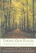 Taking Our Places The Buddhist Path to Truly Growing Up