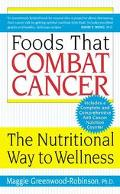 Foods That Combat Cancer The Nutritional Way to Wellness