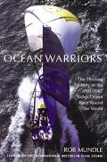 Ocean Warriors The Thrilling Story of the 2001/2002 Volvo Ocean Race Around the World