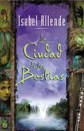 La Ciudad De Las Bestias / City of the Beasts