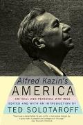 Alfred Kazin's America Critical and Personal Writings