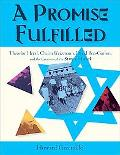 Promise Fulfilled Theodor Herzl, Chaim Weizmann, David Ben-Gurion, and the Creation of the S...