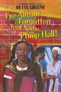 I'Ve Already Forgotten Your Name, Philip Hall