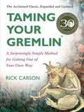 Taming Your Gremlin A Surprisingly Simple Method for Getting Out of Your Own Way