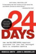 24 Days How Two Wall Street Journal Reporters Uncovered the Lies That Destroyed Faith in Cor...