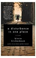 Disturbance in One Place A Novel