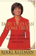 Fairy Tales Can Come True How a Driven Woman Changed Her Fate