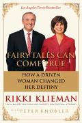 Fairy Tales Can Come True How a Driven Woman Changed Her Destiny