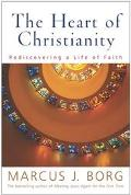 Heart of Christianity Rediscovering a Life of Faith